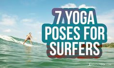 7 Yoga Poses for Surfers of All Levels