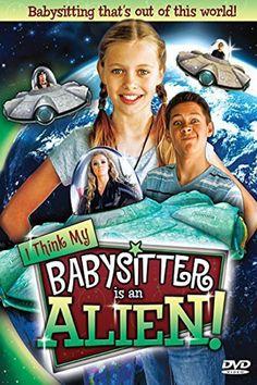 Watch I Think My Babysitter's an Alien 2015 Full Movie Online Free