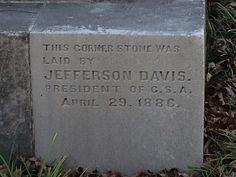 Cornerstone of the Confederate Monument on the grounds of the Alabama State Capital.