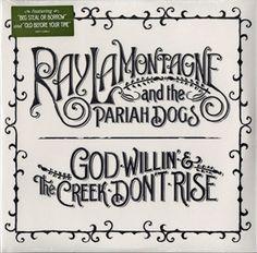 Ray LaMontagne & The Pariah Dogs - God Willin & the Creek Dont Rise (180 Gram) ($21.98) #vinyl