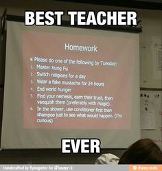 One of the only reasons I'd teach high school would be that they would get my sense of humor.  I'd love to do this!