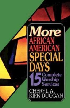 Precision Series More African American Special Days: Fifteen Complete Worship Services