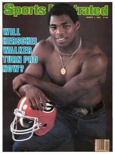 Herschel Walker on the Sports Illustrated cover March 2 days from his birthday. And to think he looks even more buff now at the age of Herschel, Si Magazine, Magazine Covers, Sports Teams, Si Cover, Georgia Bulldogs Football, Sports Illustrated Covers
