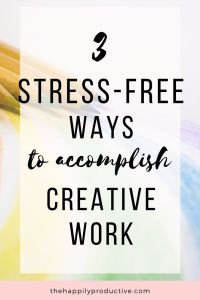 Do you struggle to accomplish creative work when you don't feel inspired? Discover stress-free ways to accomplish creative work! Reaching Goals, Meaningful Life, Creative Skills, Blog Writing, My Mood, Life Purpose, Inspire Others, Motivate Yourself, Stress Free