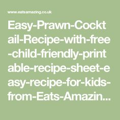 Easy-Prawn-Cocktail-Recipe-with-free-child-friendly-printable-recipe-sheet-easy-recipe-for-kids-from-Eats-Amazing-UK.jpg 429×600 pixels