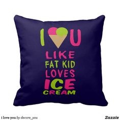 i love you pillow $33.50 per pillow   Artwork designed by decore_you