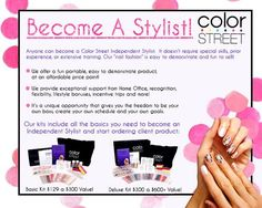 Be one of the first Stylists in this new direct sales business. Color Street just launched in June of 2017. Globally-patented, amazing product!