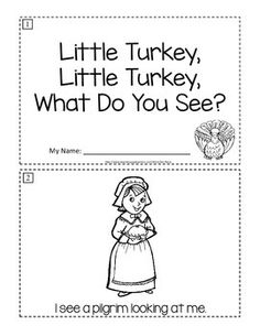 Little Turkey, Little Turkey, What Do You See? Thanksgiving emergent reader (read and color)