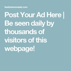 Post Your Ad Here | Attract New Customers…Boost Sales…Increase Your Mailing List…Great For Affiliate Marketing!