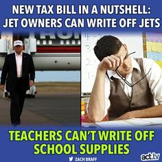 Isn't trickle down going to get some of the tax $ saved by the rich on down to the underpaid teachers who must buy supplies for their classrooms? No? Oh  I get it, trickle down is a made up name for don't hold your breath.