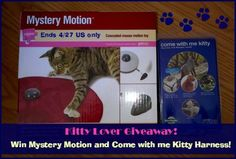 #Win a Mystery Motion and the Come with Me Kitty Harness ($40 arv)!
