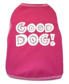 Good Dog Pink - T-Shirt