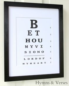 """""""Be Thou My Vision O Lord of My Heart"""" Eye Chart - Hymns and Verses on Etsy"""