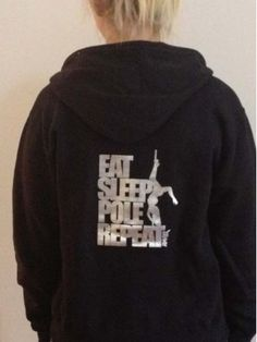 Eat, Sleep, Pole Repeat Hoody with front Zipper