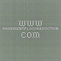 www.basementfloodreduction.com