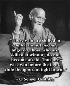 The wisdom of O Sensei Ueshiba. - The Top 100 Quotes of All Time Wise Quotes, Quotable Quotes, Great Quotes, Quotes To Live By, Motivational Quotes, Inspirational Quotes, Spiritual Quotes, Positive Quotes, Spiritual Awakening