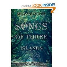 Songs of Three Islands: A Story of Mental Illness in an Iconic American Family by Millicent Monks American Songs, Mental Illness, Memoirs, Nonfiction, My Books, Third, Things I Want, Reading, Islands