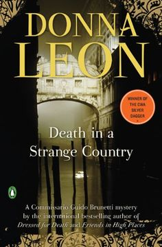 Death in a Strange Country A Commissario Guido Brunetti Mystery Commissario Brunetti Book 2 >>> Want to know more, click on the image.