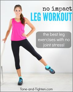 The best no-impact leg workout - perfect for those with knee injuries! Tone-and-Tighten.com