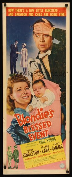 Blondie's Blessed Event (1942) Stars: Penny Singleton, Arthur Lake, Larry Simms, Hans Conried, Jonathan Hale, Danny Mummert ~  Director: Frank R. Strayer