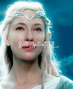 """""""As white as winter with moonglow in her hair."""" Beautiful Galadriel GIF"""