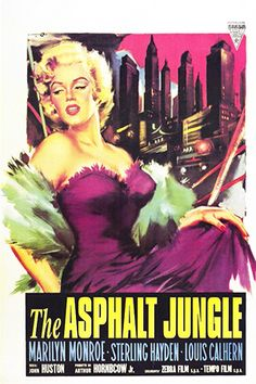 1950: Marilyn Monroe movie poster for the film The Asphalt Jungle