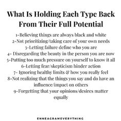 These are some examples of things that tend to hold each type back from their full potential. This is a tough one to address, but an… Type 7 Enneagram, Enneagram Test, Mbti Personality, Myers Briggs Personality Types, Personality Psychology, Infj Type, Entj, E Type, Faith Quotes