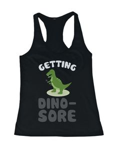 Getting Dino-Sore Women's Funny Work Out Tanktop Cute Sports Sleeveless T-Shirt