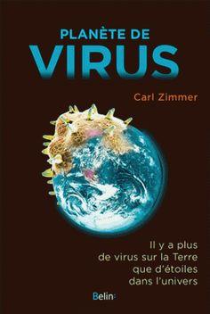 Planète de virus/Carl  Zimmer, 2016 http://bu.univ-angers.fr/rechercher/description?notice=000814977