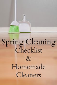 Spring Cleaning Checklist and Homemade Cleaners.