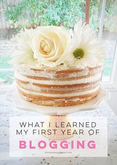 I started a blog a year ago and didn't realize I would learn so much. Find out what I learned my first year of blogging