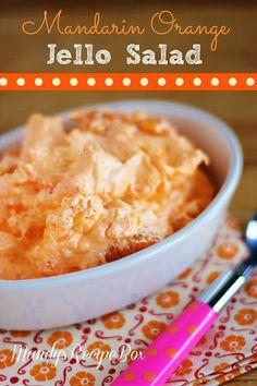 Mandarin Orange Jello Salad ~ Orange Jell-o, Vanilla Pudding Mix, Mandarin Oranges and Cool Whip