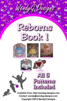 """REBORN DOLL/BABY BOOK 1  Available as PDF ONLY  I have put some of my patterns into books in book 1 you will find Avah – 19-22"""" or 0-3 months 3 piece pattern, Gabryel – 14-16"""" or prem baby 3 piece pattern, Kristoffer – 19-22"""" or 0-3 months 4 piece pattern, Matilda – 14-16""""or prem baby 5 piece pattern and Raymond 18-20"""" or 0-3 months 2 piece pattern."""