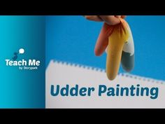Teach Me: Udder Painting - YouTube