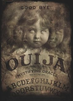 """My Ouija board gave me a message to give to you. It said """"goodbye"""". #horror #paranormal #occult. Picture to use for inspiration.  No link."""