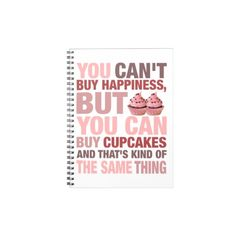 Cupcakes Happiness Notebook