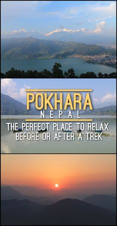 Things to see and do in Pokhara, the best place to relax before or after a trek in the Annapurna Range, Nepal.