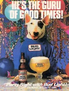 """The Budweiser Dog"" Spuds the Bull Terrier made a name for herself as the face of Bud Light in the and will always be known as the ""original party animal. Bud Light Beer, Bud Beer, I Remember When, 80s Kids, Bull Terrier Dog, My Childhood Memories, 90s Childhood, School Memories, Ol Days"