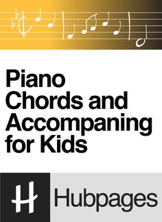 Piano Chords and Accompanying for Kids | Recommended Piano Method Book and Fake Books for Further Study