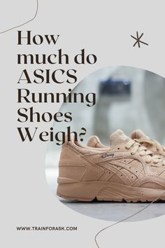 Weight of a running shoe plays an important role, and should be an important consideration when buying a running shoe. We have all the information you'll need about how much ASICS running shoes weigh, the lightest, the heaviest, everything you need to know. Jogging For Beginners, Running For Beginners, Running Tips, Asics Running Shoes, Nike Running, Running Shoes For Men, Running Apparel, Most Popular Shoes, Long Distance Running