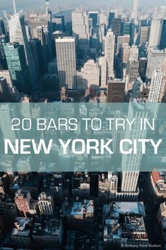 20 Bars to Try in New York City // Brittany from Boston