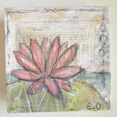 "E Makes Art: Mixed Media Lotus Minis. ""Silent Beauty"" by Esther Orloff because often silence can be a beautiful thing. 4"" x 4"" x 1.5"" mixed media on canvas. Available"