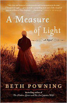 A Measure of Light: A Novel: Beth Powning: 9780345808493: Amazon.com: Books 3-8-16