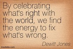Quotes of Dewitt Jones About world, right