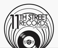 11Th Street Records - 11thStreetRecords.com 11thstreetrecords.com / (702) 527-7990 1023 Fremont St. Downtown Las Vegas We Buy Used Records Buy Sell Trade