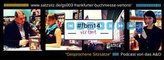 Podcast Spezial zur #fbm14: das A&O vertont die Frankfurter Buchmesse. Zum Anhören auf das Bild klicken.