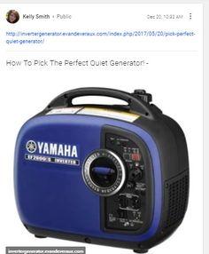 http://invertergenerator.evandeveraux.com/index.php/2017/05/20/pick-perfect-quiet-generator/