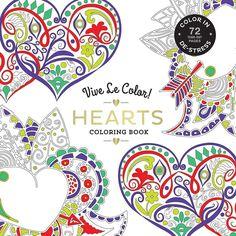 Vive le Color! Hearts (Adult Coloring Book): Color in; de-St