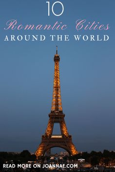 10 Romantic Cities Around the World - Joanna E.com