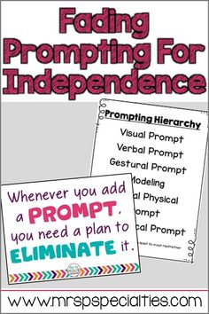 Fading Prompts For Independence is so important in special education. Here are some tips on how to reduce prompting and help students to be more functional and independent.
